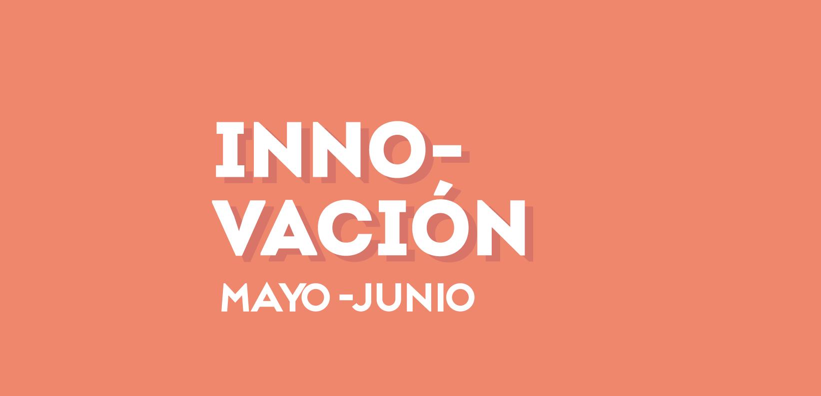 Innovación mayo-junio