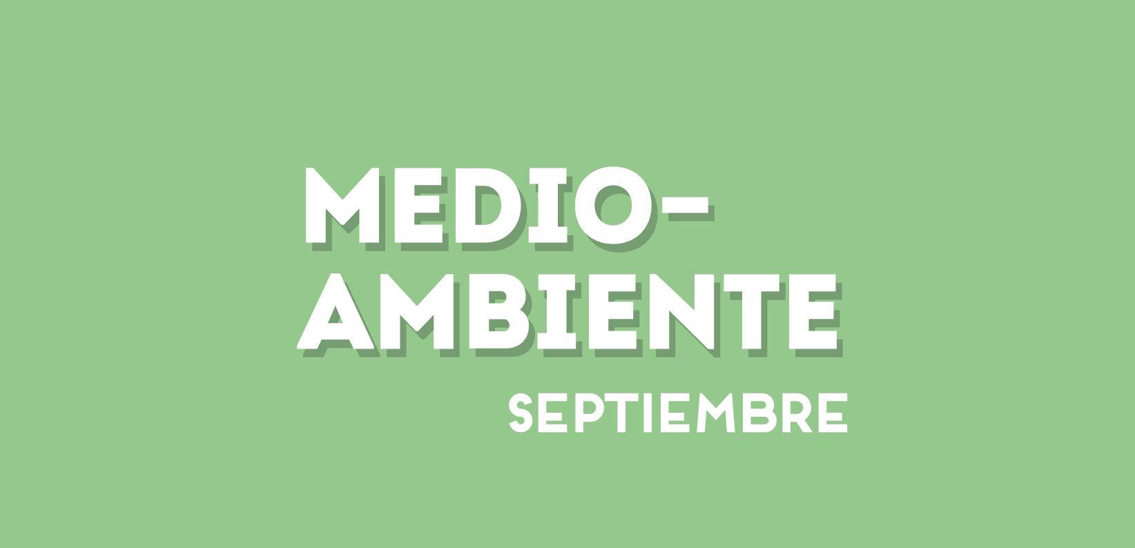Medioambiente septiembre