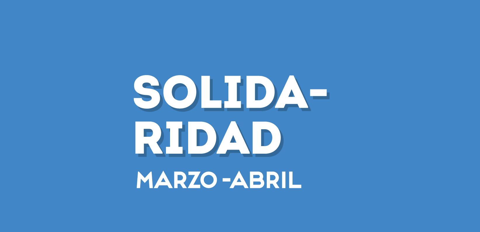 Solidaridad marzo-abril